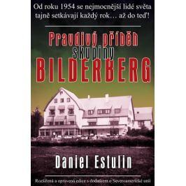 Estulin Daniel: Pravdivý příběh skupiny Bilderberg