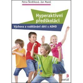 Škrdlíková Petra: Hyperaktivní předškoláci
