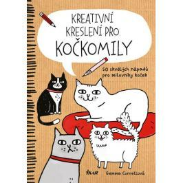 Correllová Gemma: Kreativní kreslení pro kočkomily - 50 skvělých nápadů pro milovníky koček