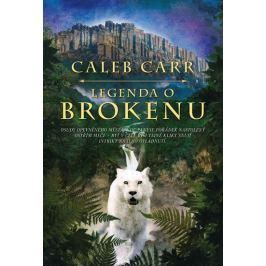 Carr Caleb: Legenda o Brokenu