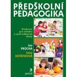 Průcha Jan: Předškolní pedagogika - Učebnice pro střední a vyšší odborné školy