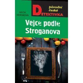 Horáková Naďa: Vejce podle Stroganova