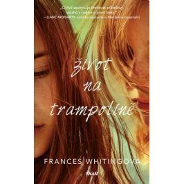 Whitingová Frances: Život na trampolíně