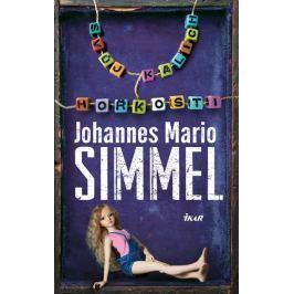 Simmel Johannes Mario: Svůj kalich hořkosti