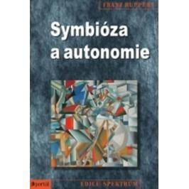 Ruppert Franz: Symbióza a autonomie