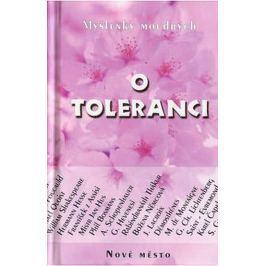 Malík Jan: O toleranci - Myšlenky moudrých