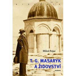 Pojar Miloš: T. G. Masaryk a židovství