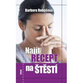 Robošová Barbora: Najít recept na štěstí