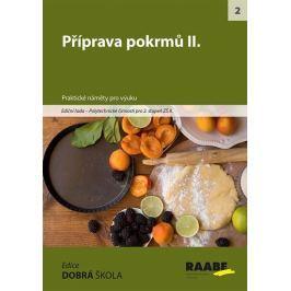 kolektiv autorů: Příprava pokrmů II.