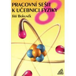 Bohuněk J.: Fyzika pro 8. r. ZŠ - pracovní sešit