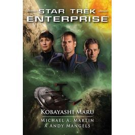 Martin Michael A., Mangels Andy,: Star Trek Enterprise - Kobayashi Maru