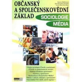 Köhlerová a kolektiv Tereza: Občanský a společenskovědní základ - Sociologie Média - učebnice