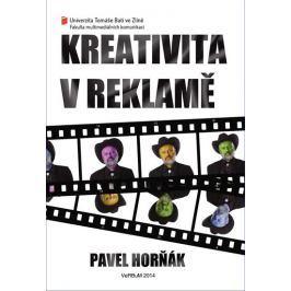 Horňák Pavel: Kreativita v reklamě