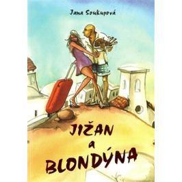 Soukupová Jana: Jižan a blondýna