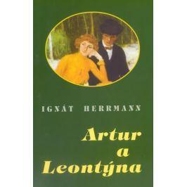 Herrmann Ignát: Artur a Leontýna