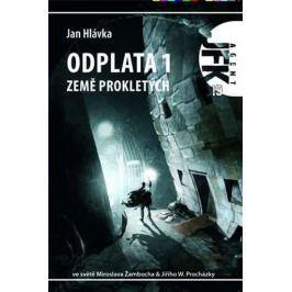 Hlávka Jan: Agent JFK 019 - Země prokletých