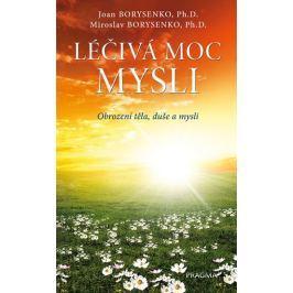 Borysenko Joan, Borysenko Miroslav: Léčivá moc mysli