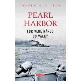 Gillon Steven M.: Pearl Harbor - FDR vede národ do války
