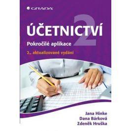Hinke Jana, Bárková Dana,: Účetnictví 2 - Pokročilé aplikace