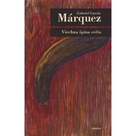 Márquez Gabriel García: Všechna špína světa