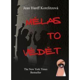Korelitzová Jean Hanff: Mělas to vědět