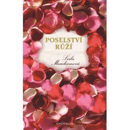 Meachamová Leila: Poselství růží