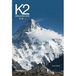Bém Pavel: K2 Královna hor