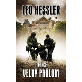 Kessler Leo: T-Force 1 - Velký průlom
