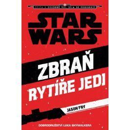 Fry Jason: Star Wars - Cesta k Epizodě VII - Zbraň rytíře Jedi (Luke Skywalker)