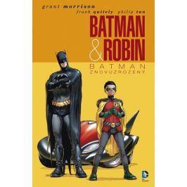 Morrison Grant: Batman & Robin 1 - Batman znovuzrozený