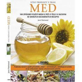 Fleetwood Jenni: Med - Včelí produkty v praxi