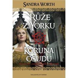 Worth Sandra: Růže z Yorku - Koruna osudu