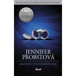 Probstová Jennifer: Hledání vytouženého dne