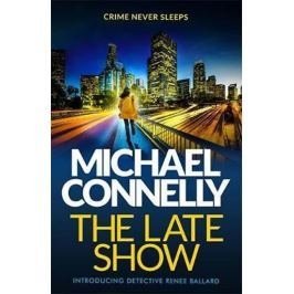 Connelly Michael: The Late Show