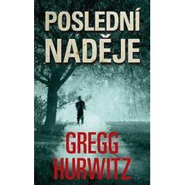 Hurwitz Gregg: Poslední naděje