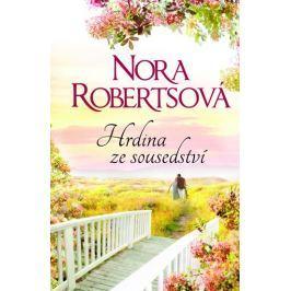 Robertsová Nora: Hrdina ze sousedství