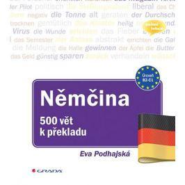 Podhajská Eva: Němčina - 500 vět k překladu