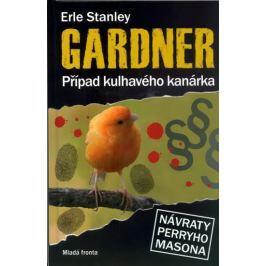 Gardner Erle Stanley: Případ kulhavého kanárka