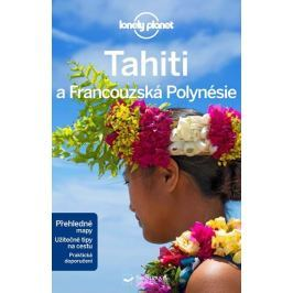 Blond Becca, Brash Celeste, Rogers Hilla: Tahiti a Francouzská Polynésie - Lonely Planet