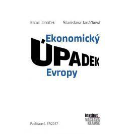 Janáček Kamil, Janáčková Stanislava,: Ekonomický úpadek Evropy
