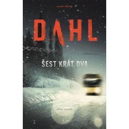 Dahl Arne: Šest krát dva