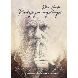 Hawdon Robin: Přežijí jen nejsilnější - Darwinovy nezveřejněné myšlenky v tajemném detektivním román