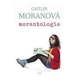 Moranová Caitlin: Morantologie