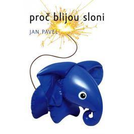 Pavel Jan: Proč blijou sloni