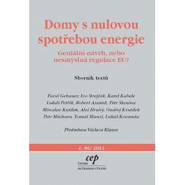 Gebauer a kolektiv Pavel: Domy s nulovou spotřebou energie - Geniální návrh, nebo nesmyslná regulace