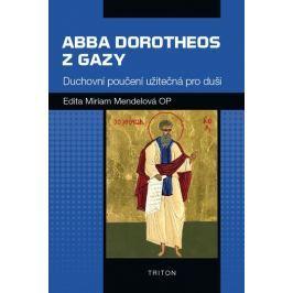Mendelová Edita Miriam: Abba Dorotheos z Gazy
