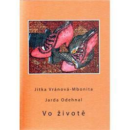 Odehnal Jarda, Vránová-Mbonita Jitka: Vo životě