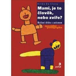 De Clercq Hilde: Mami, je to člověk nebo zvíře?