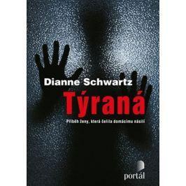 Schwartz Dianne: Týraná
