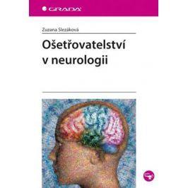 Slezáková Zuzana: Ošetřovatelství v neurologii